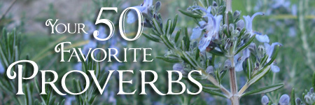 July 2014 Your 50 Favorite Proverbs | Liz Curtis Higgs